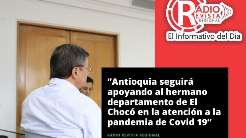 """""""Antioquia seguirá apoyando al hermano departamento de El Chocó en la atención a la pandemia de Covid"""""""
