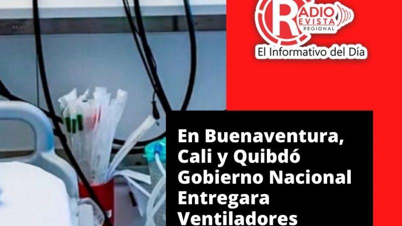 En Buenaventura, Cali y Quibdó Gobierno Nacional Entregara Ventiladores