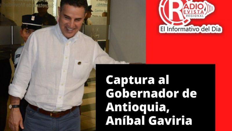 Fiscalía ordenó la Captura del Gobernador de Antioquia, Aníbal Gaviria