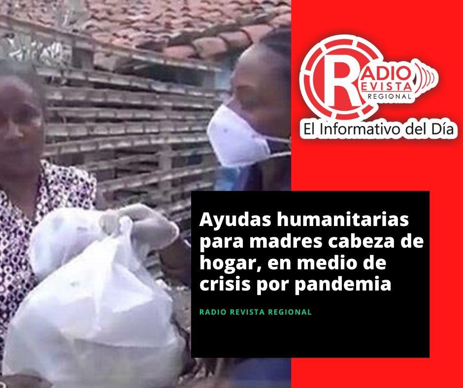 Ayudas humanitarias para madres cabeza de hogar, en medio de crisis por pandemia