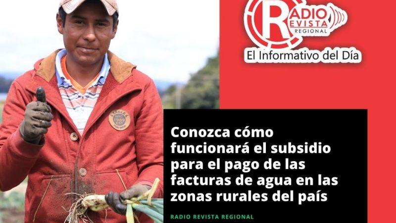 Conozca cómo funcionará el subsidio para el pago de las facturas de agua en las zonas rurales del país