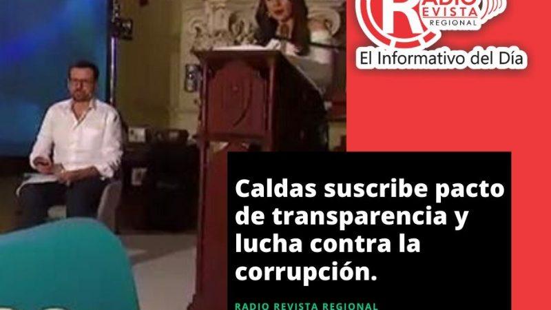 Caldas suscribe pacto de transparencia y lucha contra la corrupción.