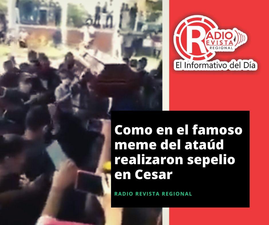 Como en el famoso meme del ataúd realizaron sepelio en Cesar