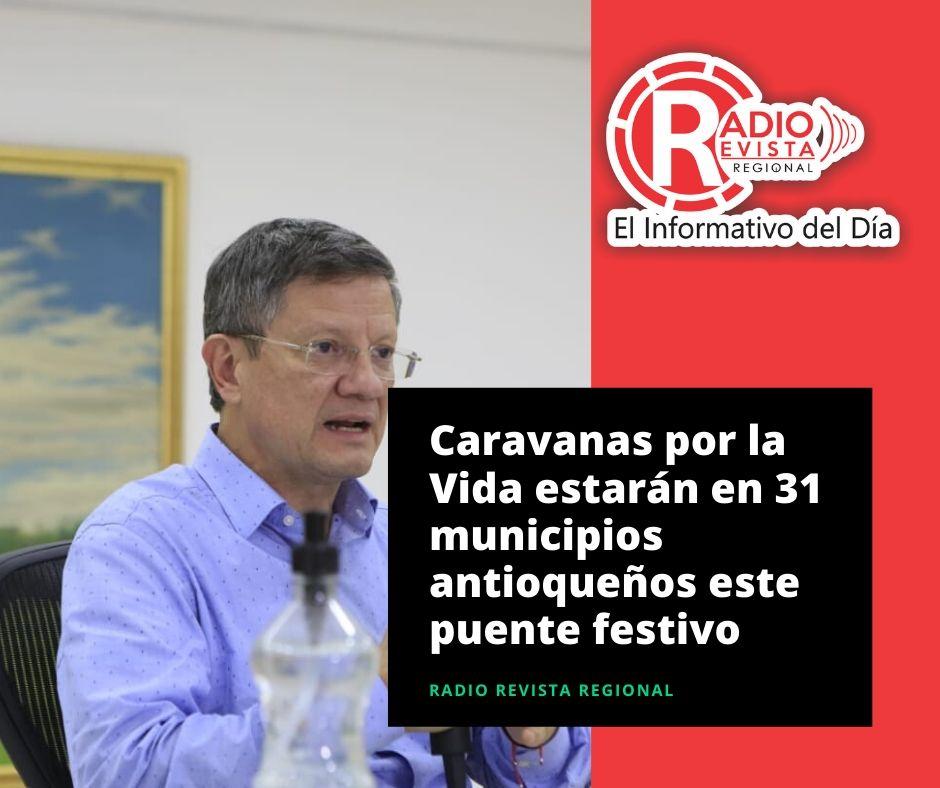 Caravanas por la Vida estarán en 31 municipios antioqueños este puente festivo