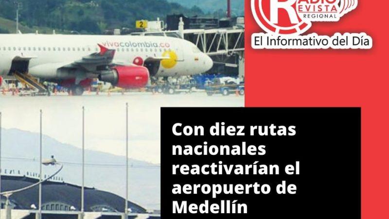 Con diez rutas nacionales reactivarían el aeropuerto de Medellín