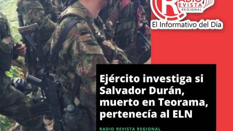 Ejército investiga si Salvador Durán, muerto en Teorama, pertenecía al ELN