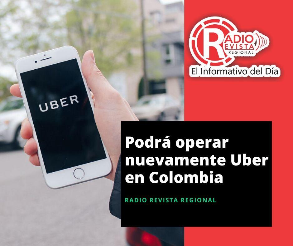 Podrá operar nuevamente Uber en Colombia