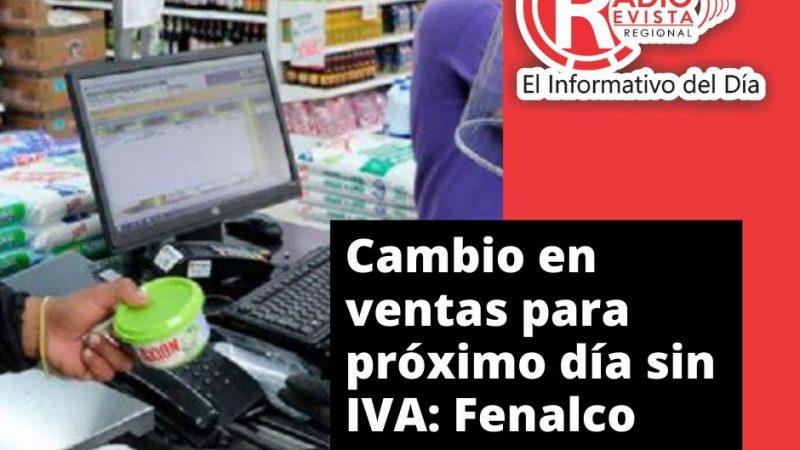 Cambio en ventas para próximo día sin IVA: Fenalco