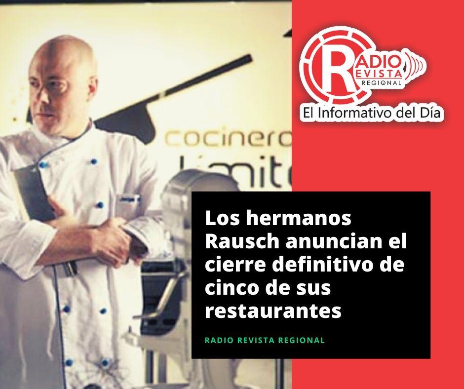 Los hermanos Rausch anuncian el cierre definitivo de cinco de sus restaurantes