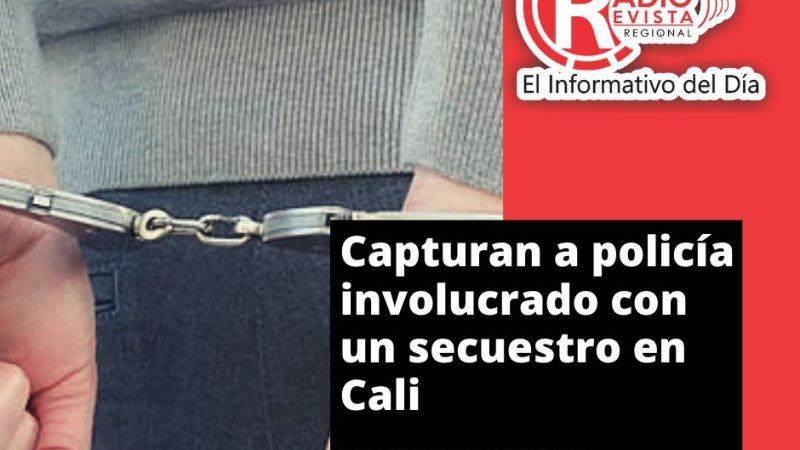 Capturan a policía involucrado con un secuestro en Cali