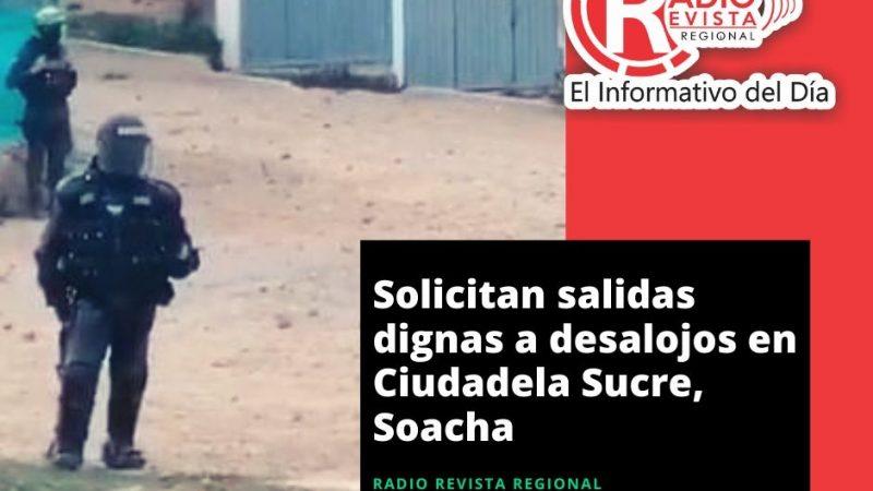 Solicitan salidas dignas a desalojos en Ciudadela Sucre, Soacha