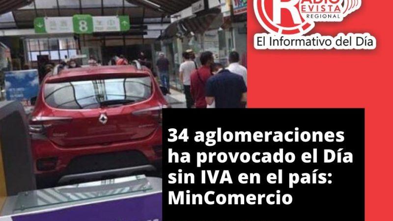 34 aglomeraciones ha provocado el Día sin IVA en el país: MinComercio