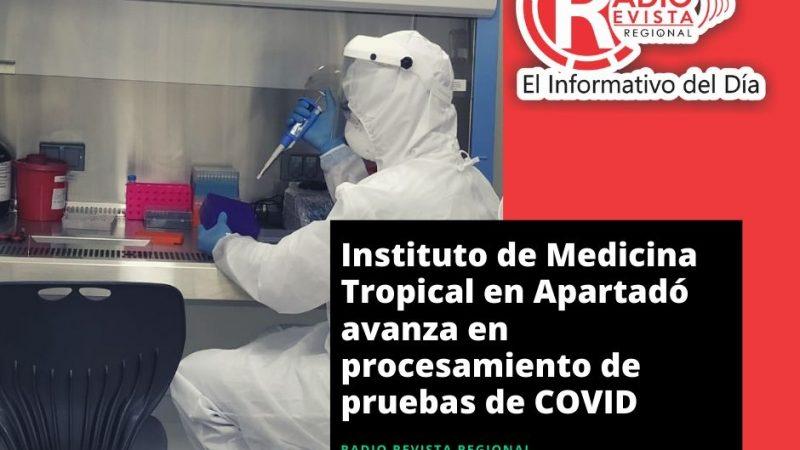 Instituto de Medicina Tropical en Apartadó avanza en procesamiento de pruebas de COVID