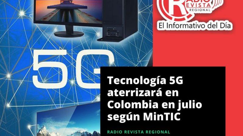 Tecnología 5G aterrizará en Colombia en julio según MinTIC