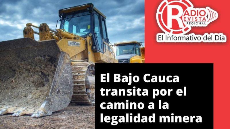 El Bajo Cauca transita por el camino a la legalidad minera