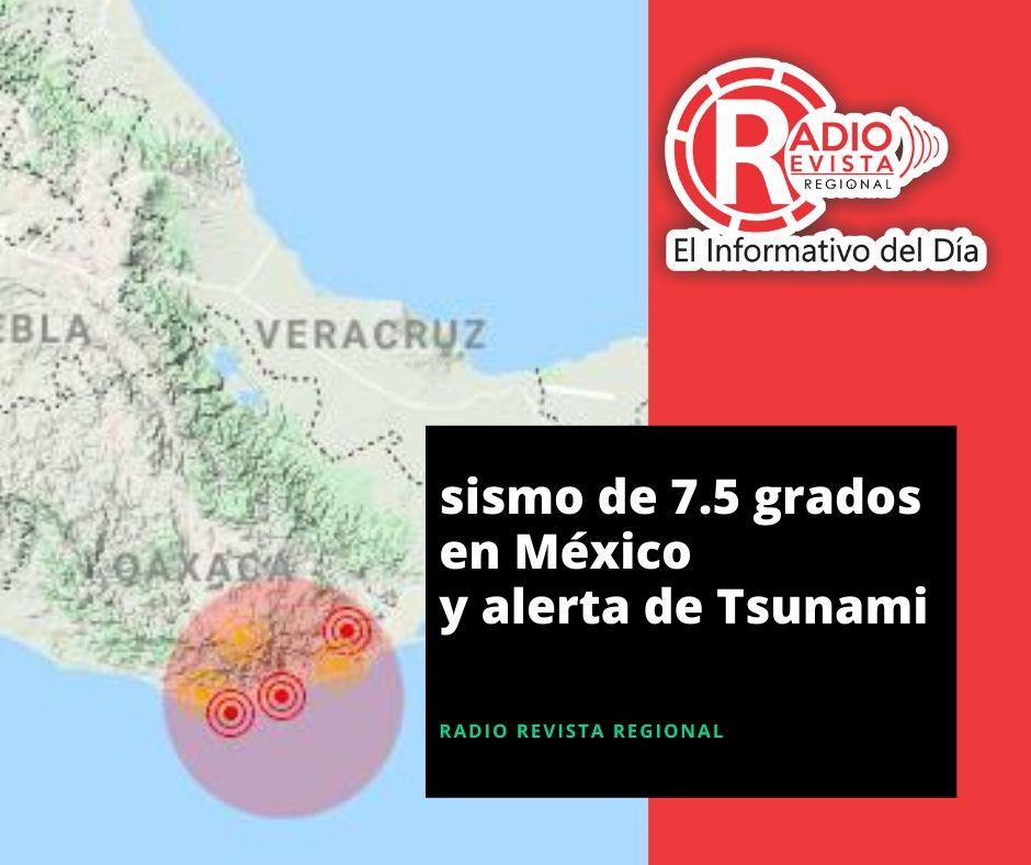 sismo de 7.5 grados en México y alerta de Tsunami