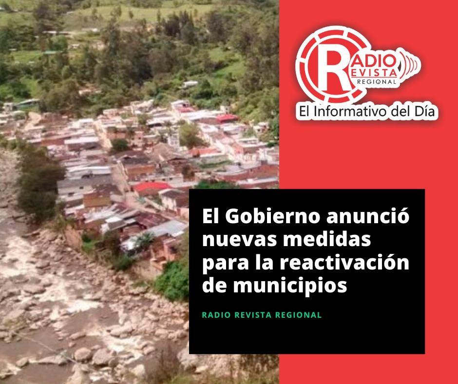 El Gobierno anunció nuevas medidas para la reactivación de municipios