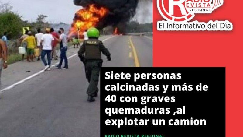 Siete personas calcinadas y más de 40 con graves quemaduras ,al explotar un camión