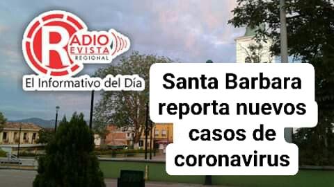 Santa Barbara reporta 3 casos nuevos de #coronavirus segun el reporte de la Gobernacion