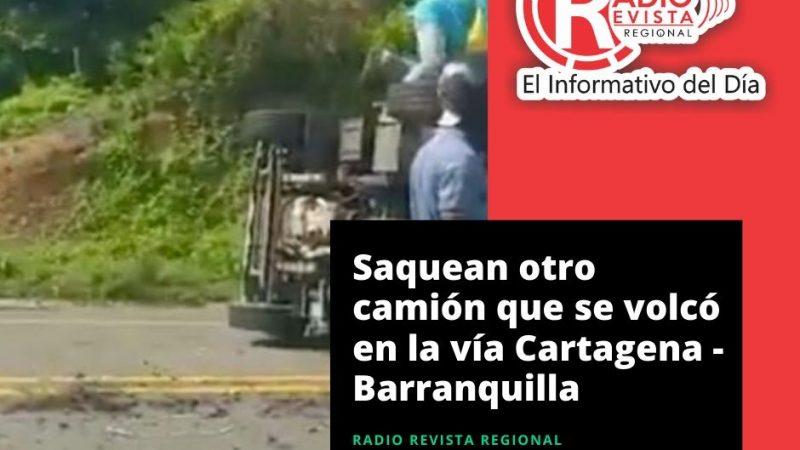 Saquean otro camión que se volcó en la vía Cartagena – Barranquilla
