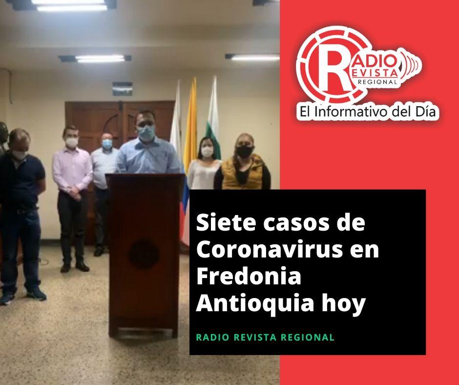 Siete casos de #Coronavirus en Fredonia Antioquia
