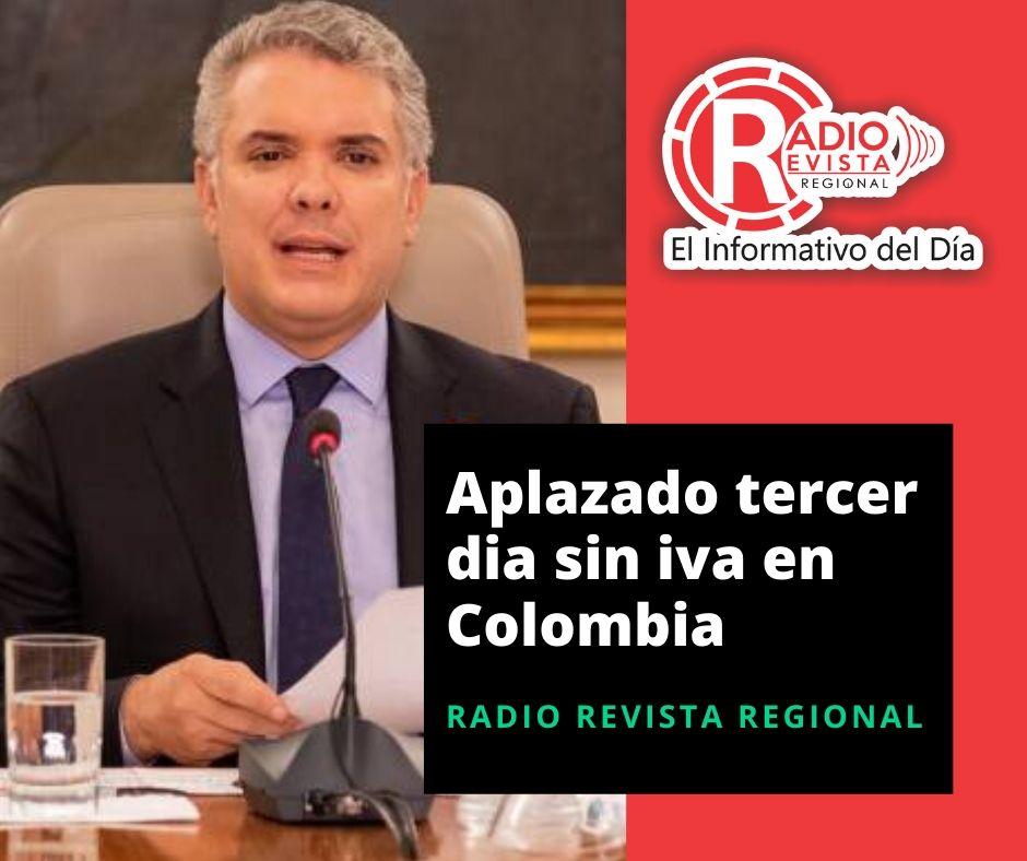 Aplazado tercer día sin Iva en Colombia