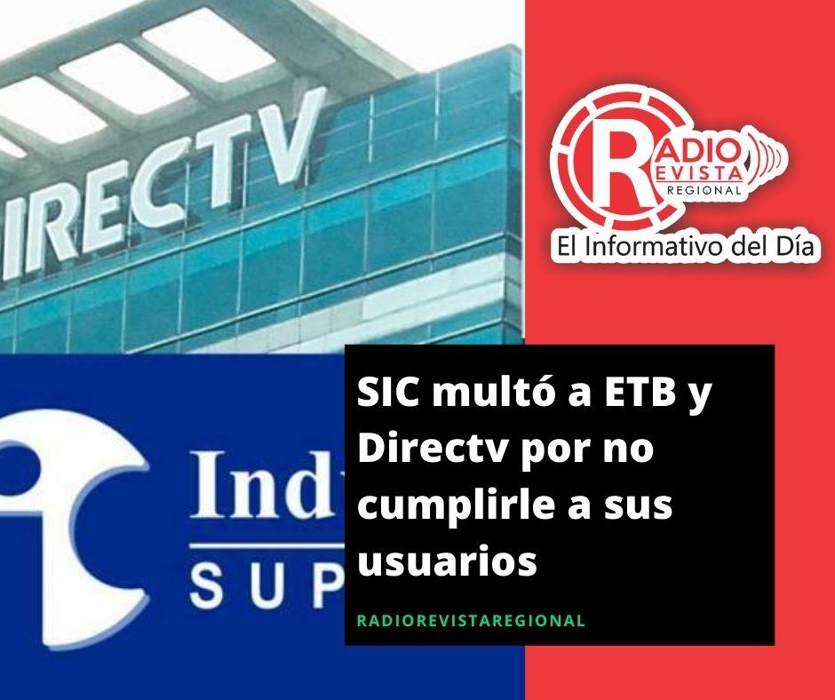 SIC multó a ETB y Directv por no cumplirle a sus usuarios
