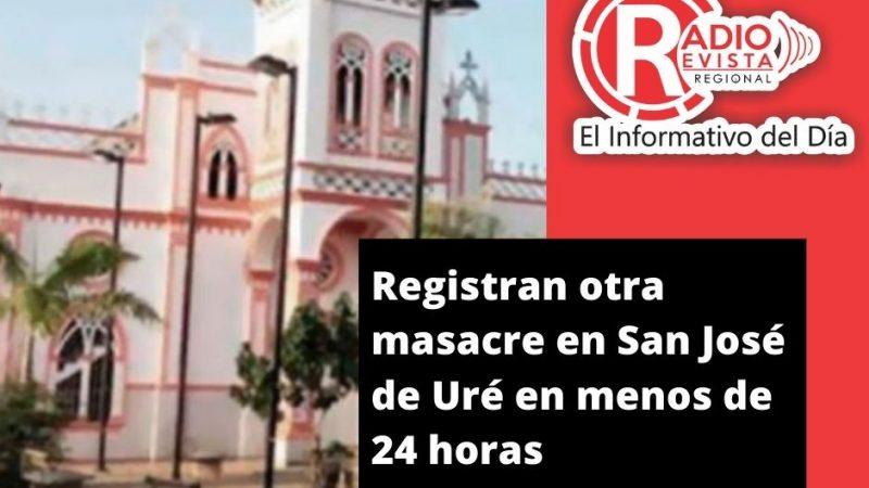 Registran otra masacre en San José de Uré en menos de 24 horas