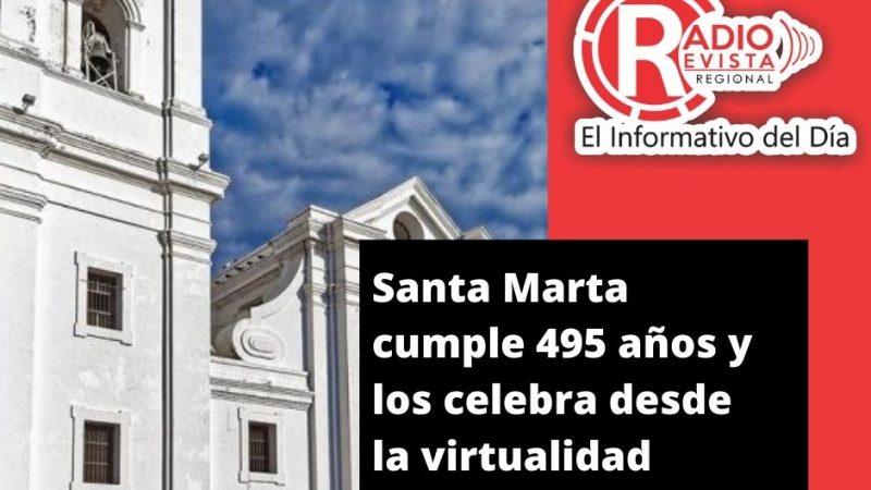 Santa Marta cumple 495 años y los celebra desde la virtualidad
