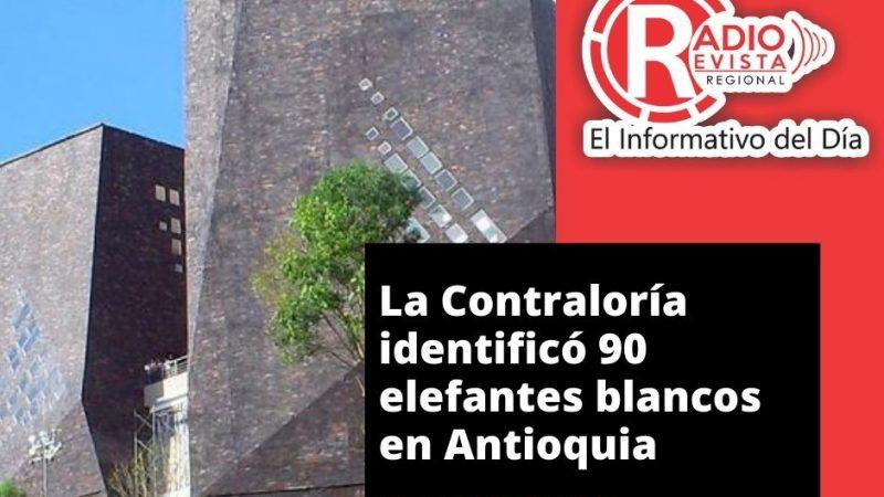 La Contraloría identificó 90 elefantes blancos en Antioquia