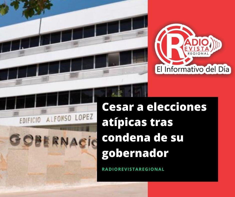 Cesar a elecciones atípicas tras condena de su gobernador