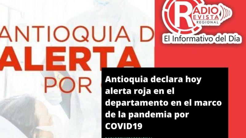 Antioquia declara hoy alerta roja en el departamento en el marco de la pandemia por COVID19
