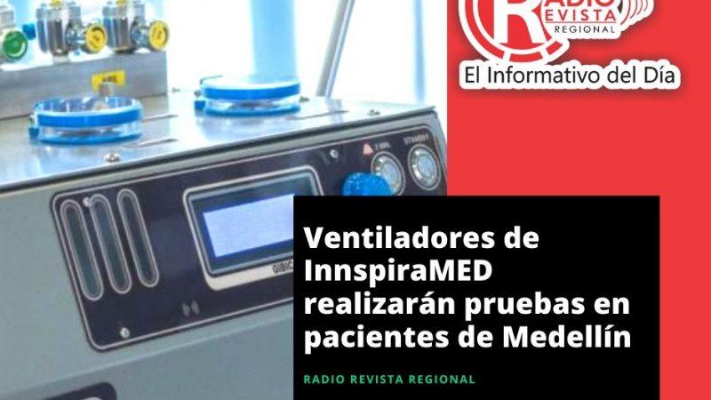 Ventiladores de InnspiraMED realizarán pruebas en pacientes de Medellín