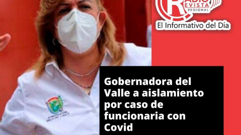 Gobernadora del Valle a aislamiento por caso de funcionaria con Covid-19
