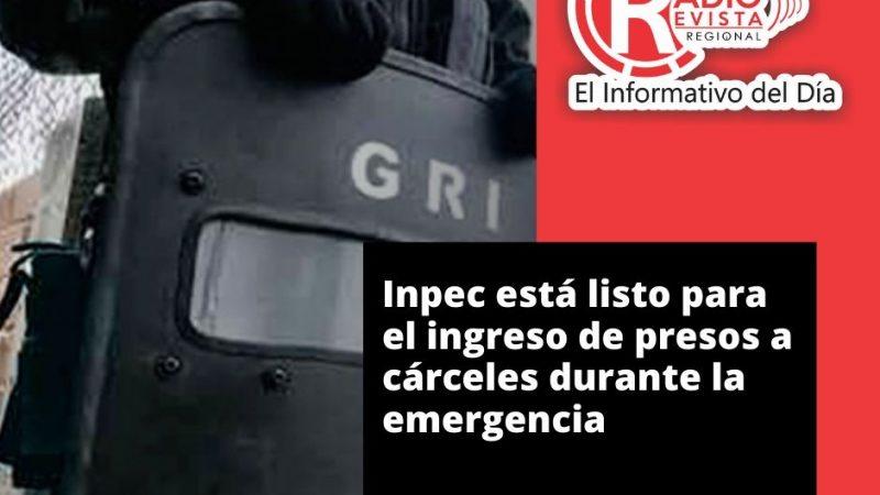 Inpec está listo para el ingreso de presos a cárceles durante la emergencia