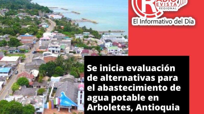 Se inicia evaluación de alternativas para el abastecimiento de agua potable en Arboletes, Antioquia