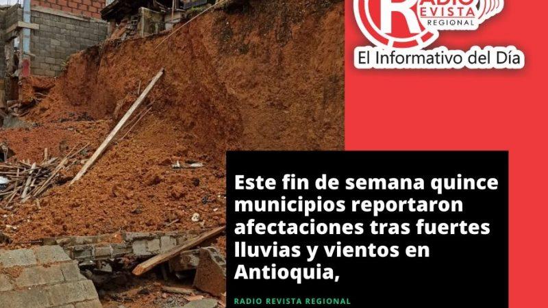 Este fin de semana quince municipios reportaron afectaciones tras fuertes lluvias y vientos en Antioquia