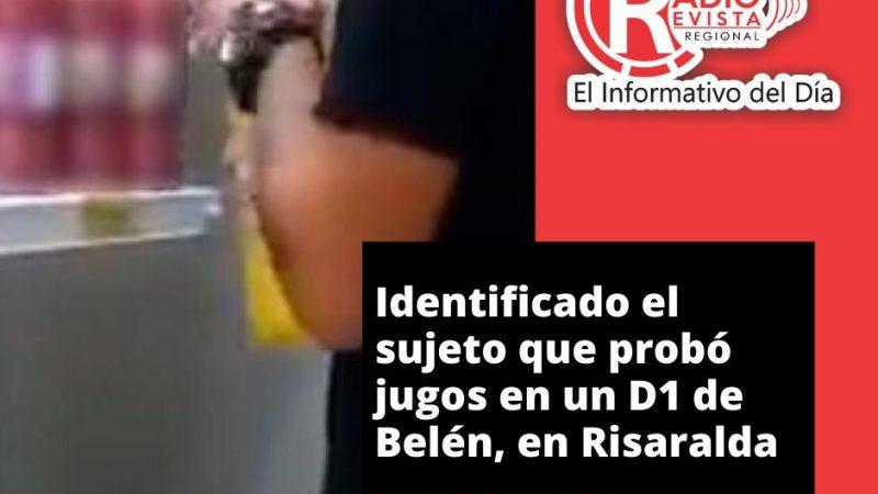 Identificado el sujeto que probó jugos en un D1 de Belén, en Risaralda