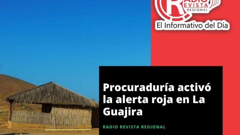 Procuraduría activó la alerta roja en La Guajira