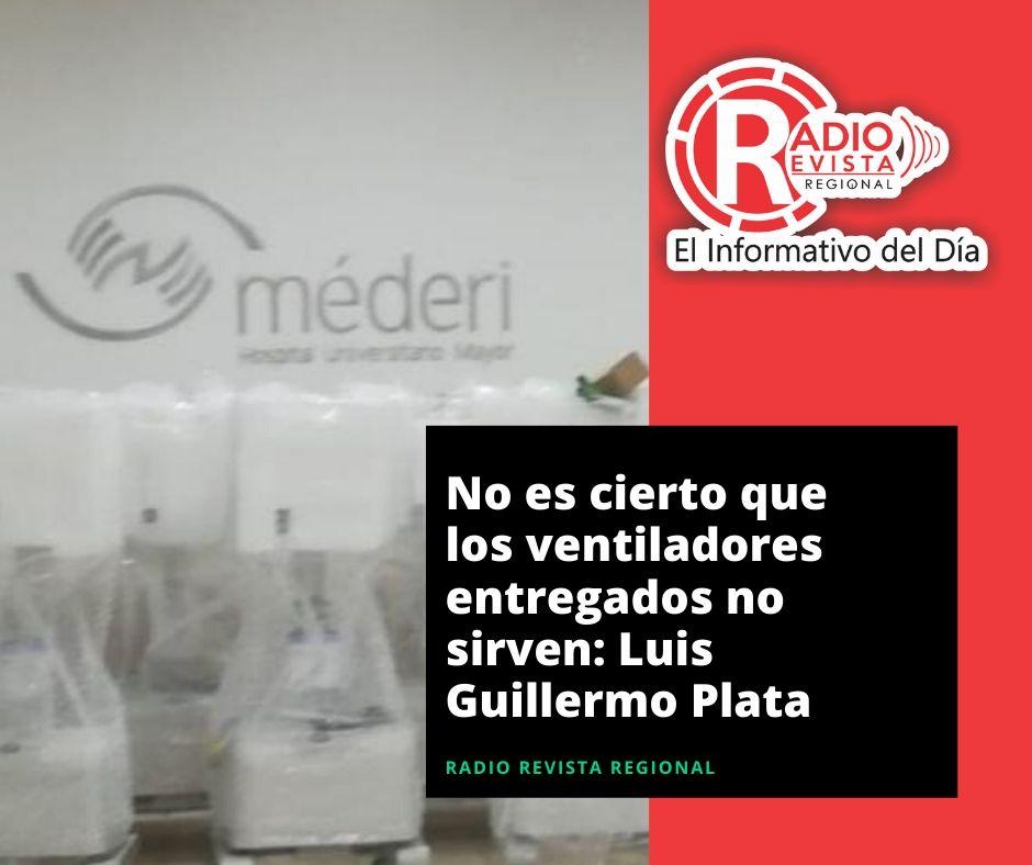 No es cierto que los ventiladores entregados no sirven: Luis Guillermo Plata