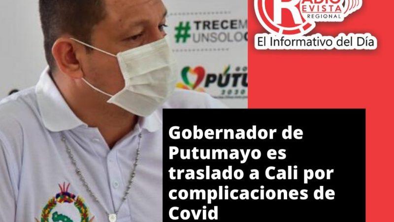 Gobernador de Putumayo es traslado a Cali por complicaciones de Covid
