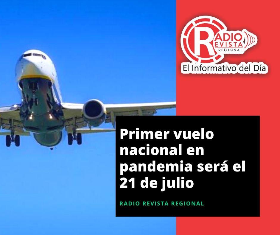 Primer vuelo nacional en pandemia será el 21 de julio