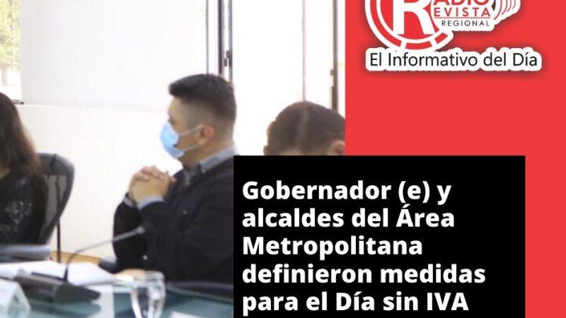 Gobernador (e) y alcaldes del Área Metropolitana definieron medidas para el Día sin IVA