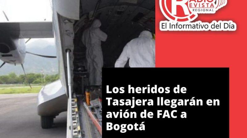 Los heridos de Tasajera llegarán en avión de FAC a Bogotá