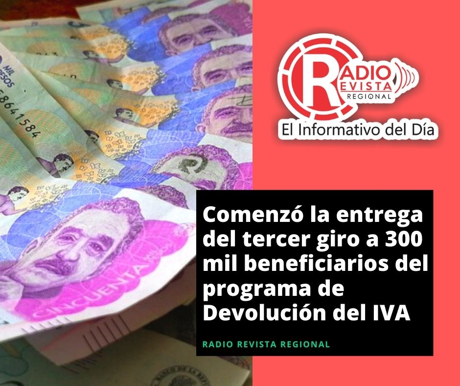 Comenzó la entrega del tercer giro a 300 mil beneficiarios del programa de Devolución del IVA