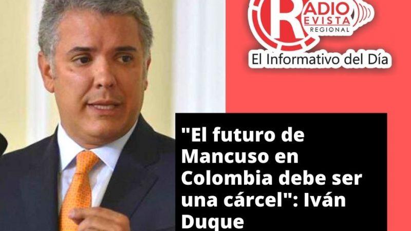 """""""El futuro de Mancuso en Colombia debe ser una cárcel"""": Iván Duque"""