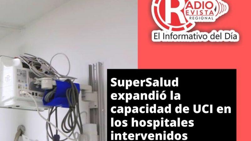 SuperSalud expandió la capacidad de UCI en los hospitales intervenidos