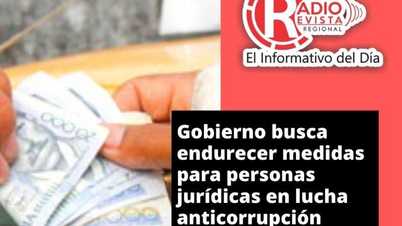 Gobierno busca endurecer medidas para personas jurídicas en lucha anticorrupción