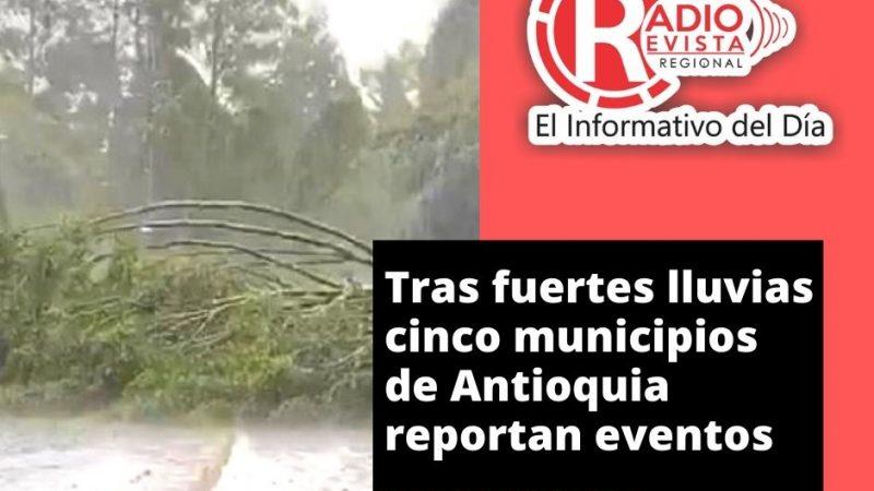 Tras fuertes lluvias cinco municipios de Antioquia reportan eventos