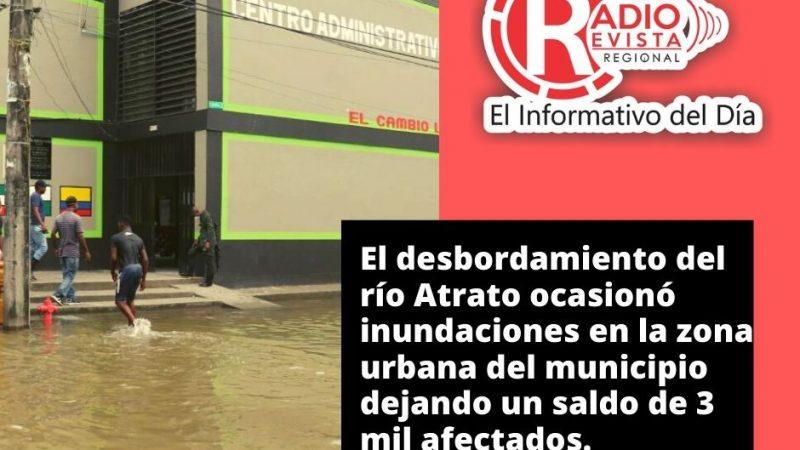 El desbordamiento del río Atrato ocasionó inundaciones en la zona urbana del municipio dejando un saldo de 3 mil afectados